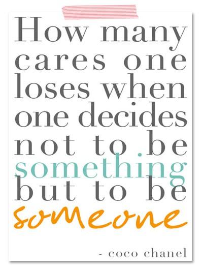 Wisdom from Coco Chanel