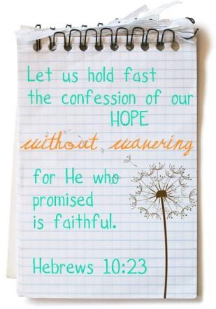 Hebrews 10: 23