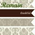 remain thankful