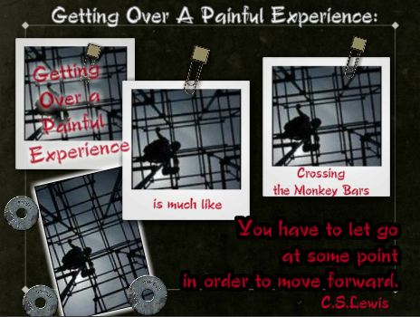 getting over a painful experience quote by c.s. lewis