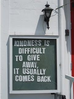 kindness comes back