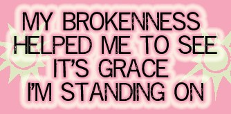 brokenness and grace