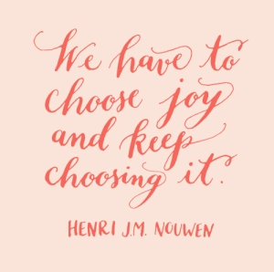 choose joy Henri Nouwen